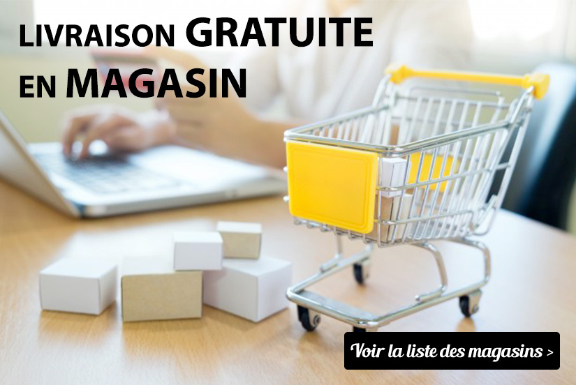 Livraison Gratuite en Magasin