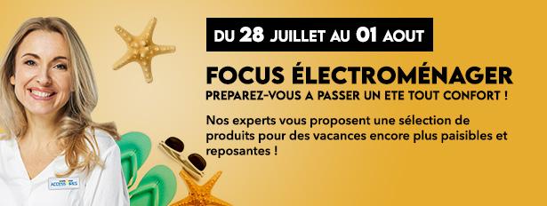Du 28 Juillet au 1 Août, Focus électroménager !
