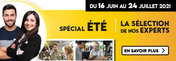 Spécial été ! La selection de nos Experts du 16 Juin au 24 Juillet.